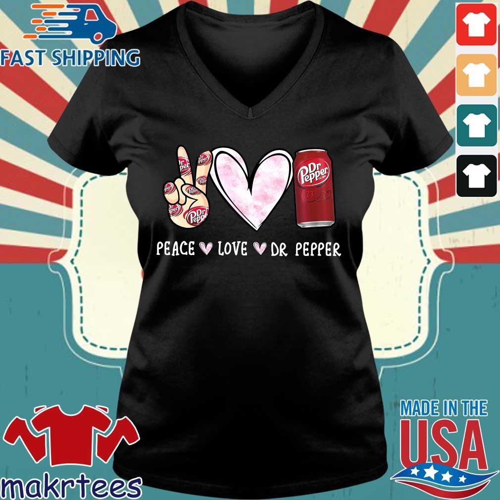 Peace Love Dr Pepper Shirt Ladies V-neck den
