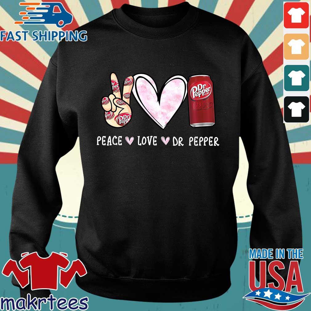 Peace Love Dr Pepper Shirt Sweater den