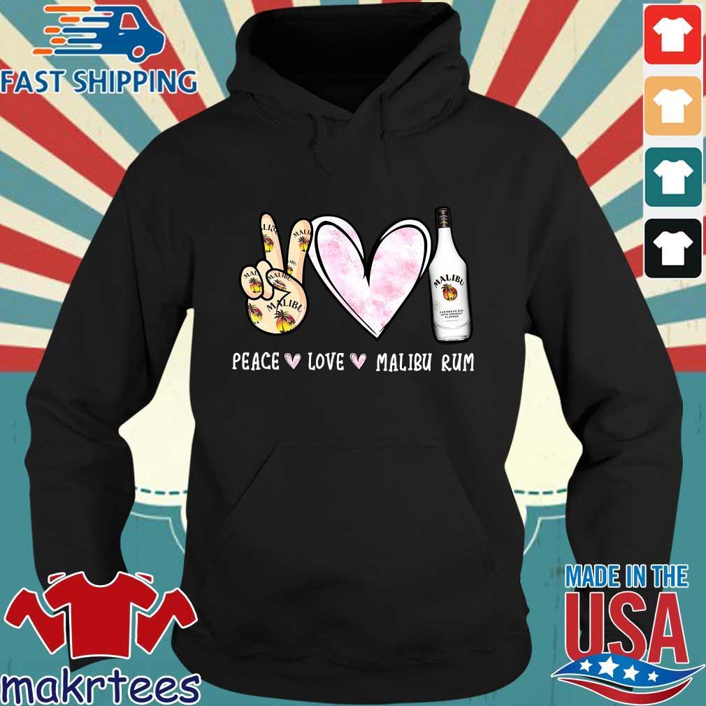 Peace Love Malibu Rum Shirt Hoodie den