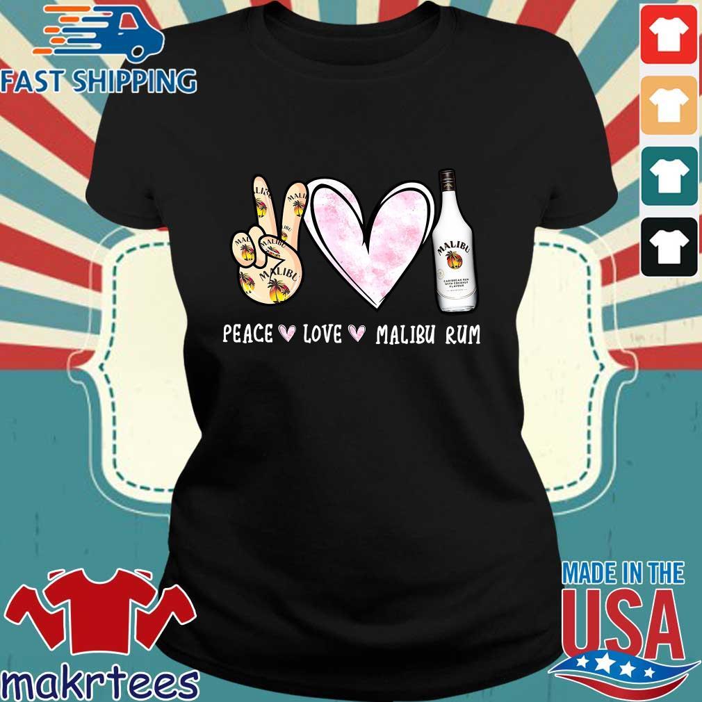 Peace Love Malibu Rum Shirt Ladies den