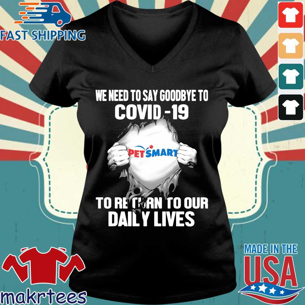 Pet Smart We Need To Say Goodbye To Covid 19 To Return To Our Daily Lives Hands Shirt Ladies V-neck den