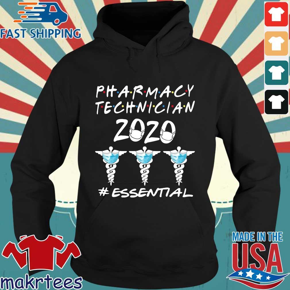 Pharmacy Technician 2020 #essential Shirt Hoodie den
