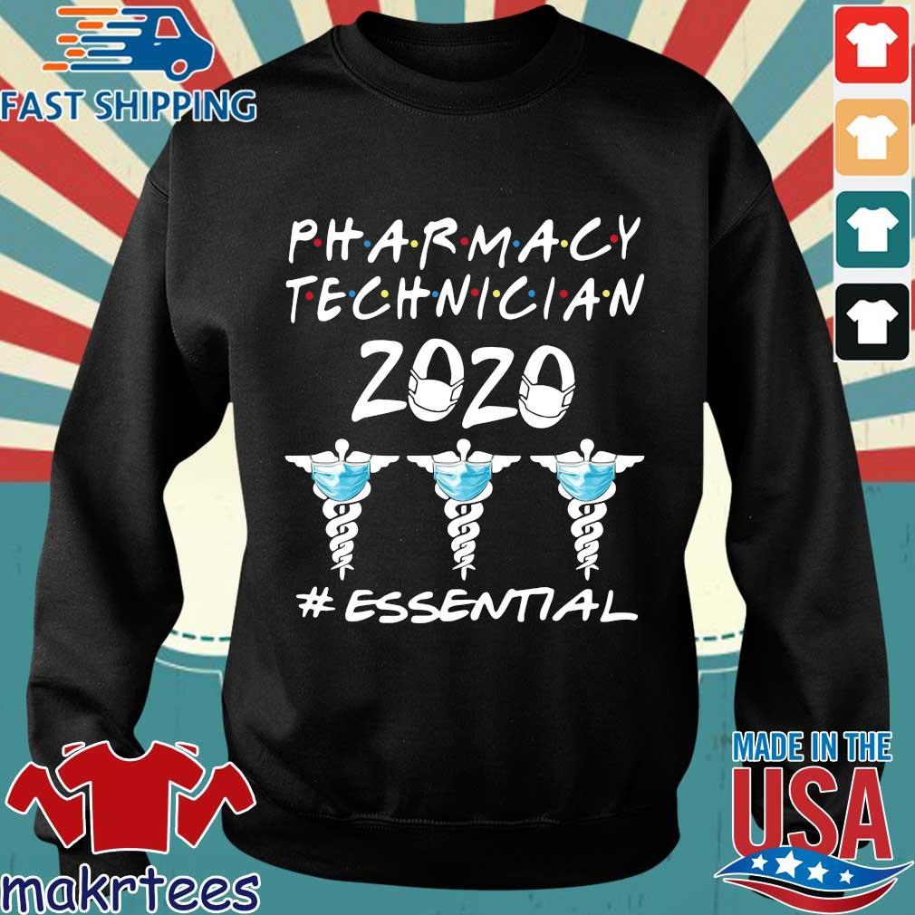 Pharmacy Technician 2020 #essential Shirt Sweater den