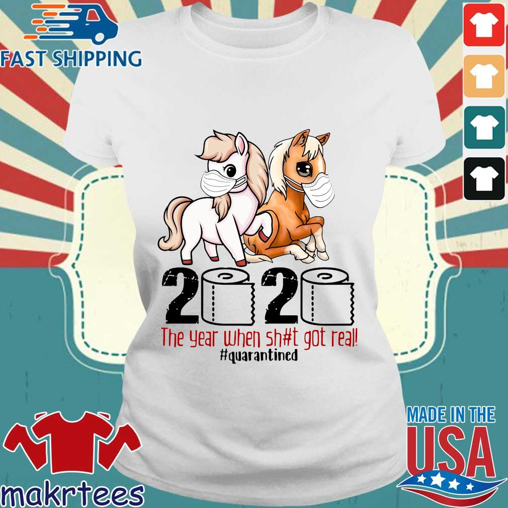 Pink Horse And Brown Horse 2020 Toilet Paper The Year When Shit Got Real Quarantined Shirt Ladies trang