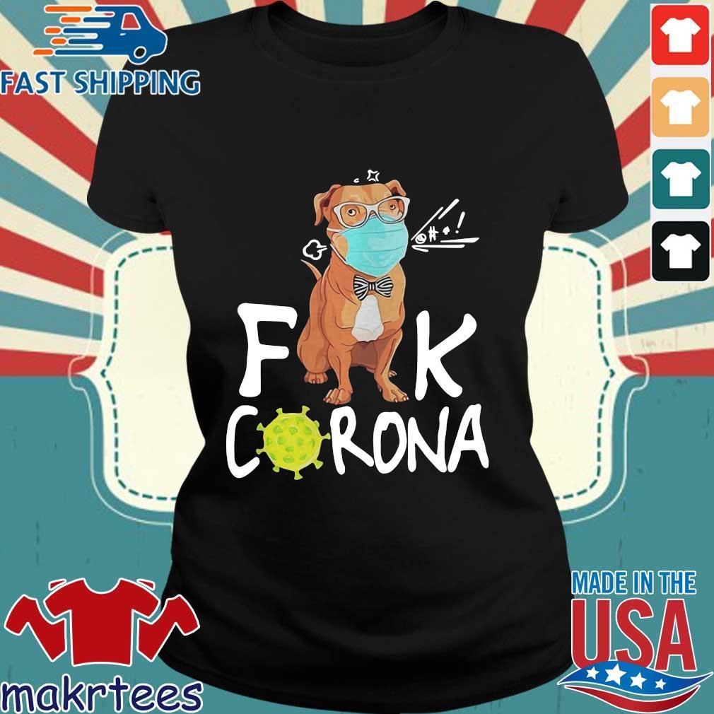 Pitbull 2020 Quarantined Corona Shirt Ladies den
