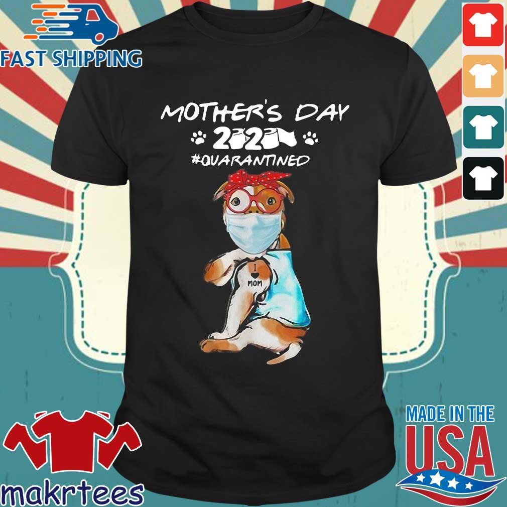 Pitbull Mask Tattoo I Love Mom Mother's Day 2020 Toilet Paper Quarantined Shirt
