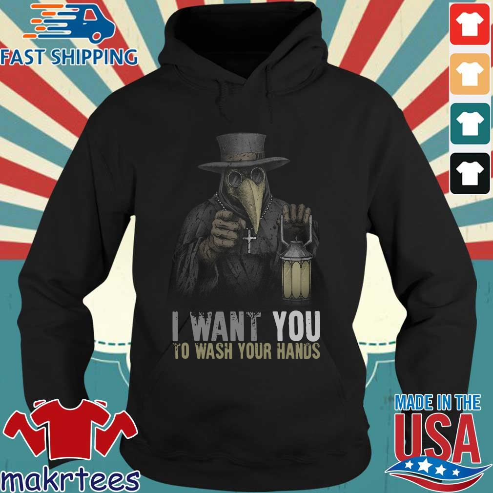 Plague Doctor I Want You To Wash Your Hands T-Shirt Hoodie den