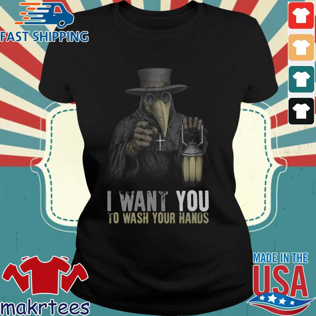 Plague Doctor I Want You To Wash Your Hands T-Shirt Ladies den
