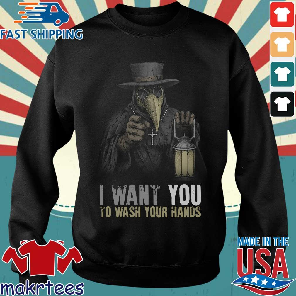 Plague Doctor I Want You To Wash Your Hands T-Shirt Sweater den