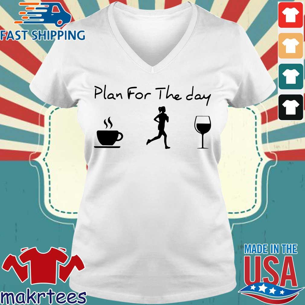 Plan For The Day Coffee Jogging And Running Wine Shirts Ladies V-neck trang
