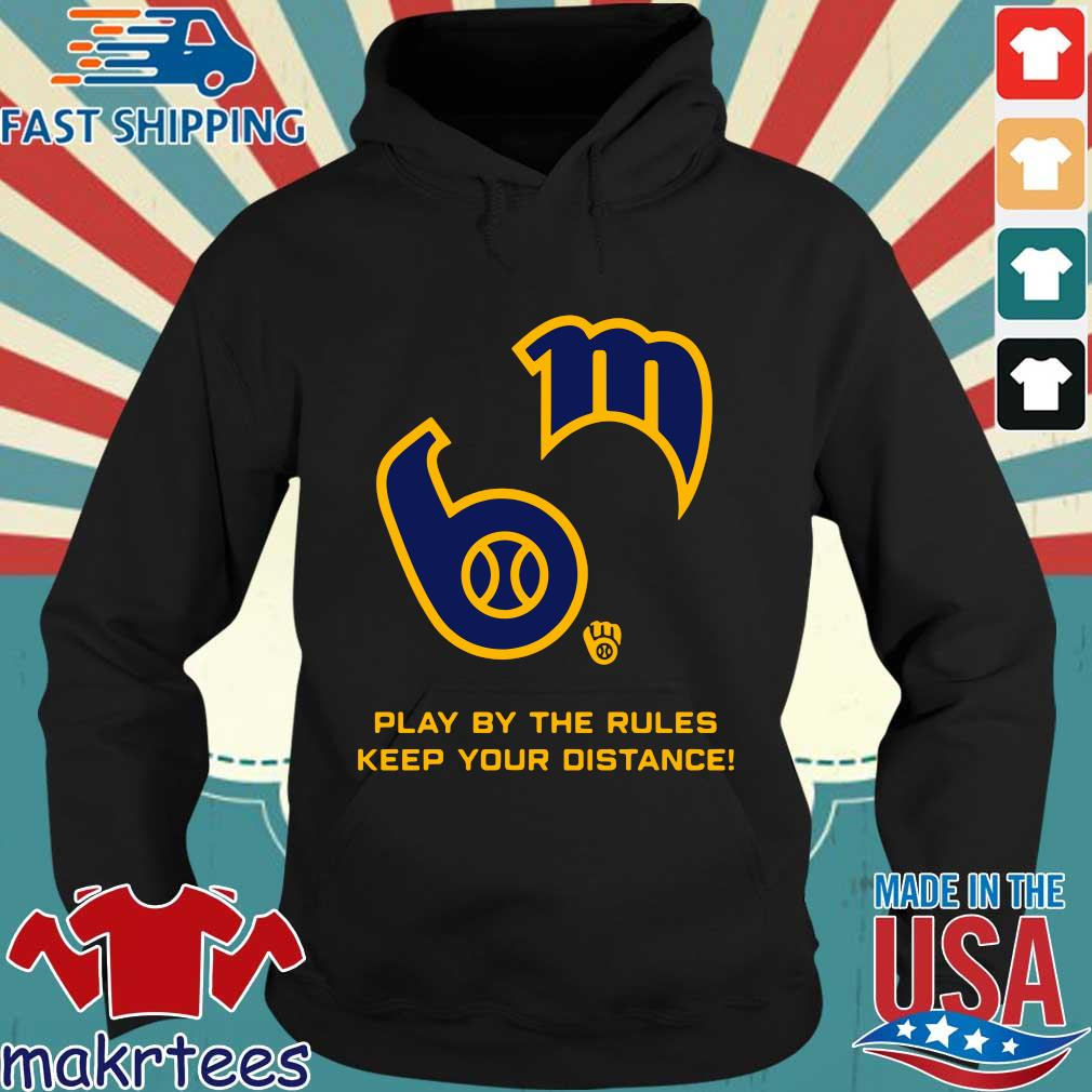 Play By The Rules Keep Your Distance Shirt Hoodie den