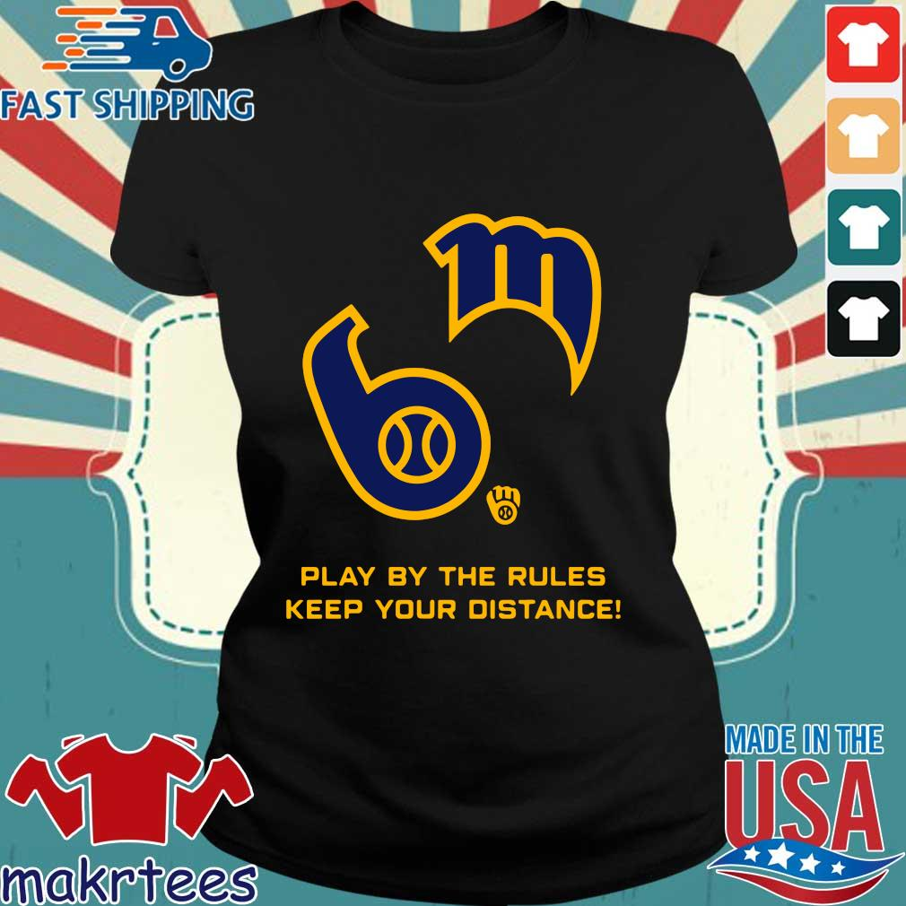 Play By The Rules Keep Your Distance Shirt Ladies den