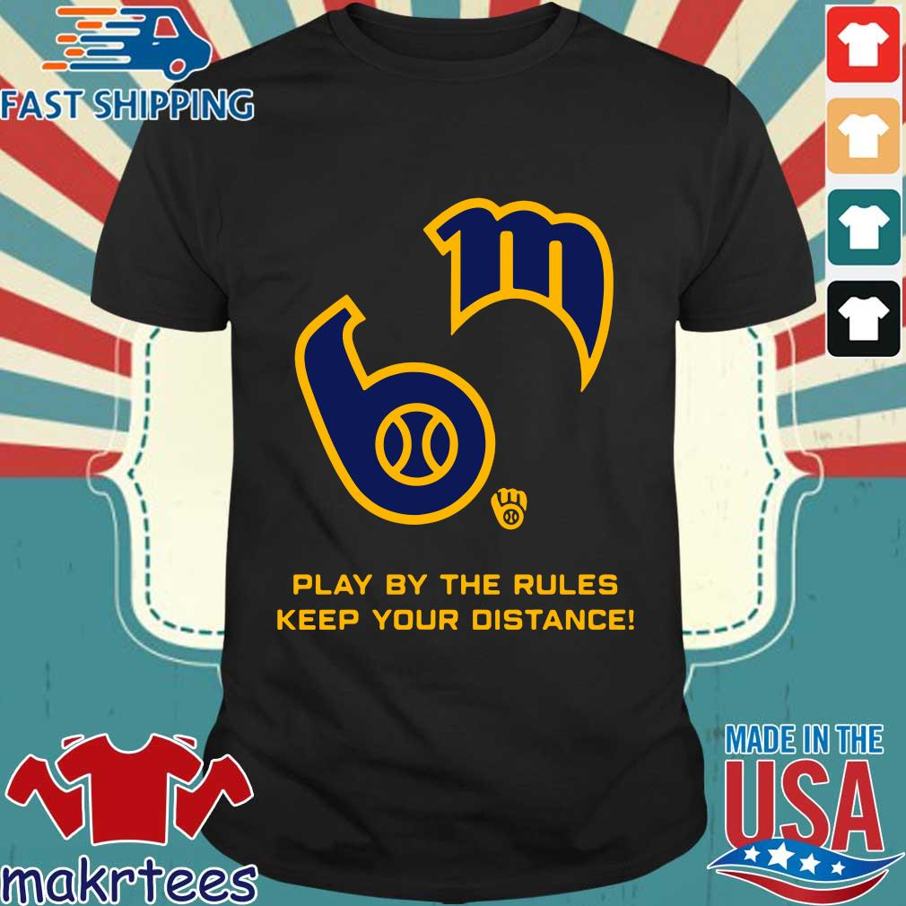 Play By The Rules Keep Your Distance Shirt