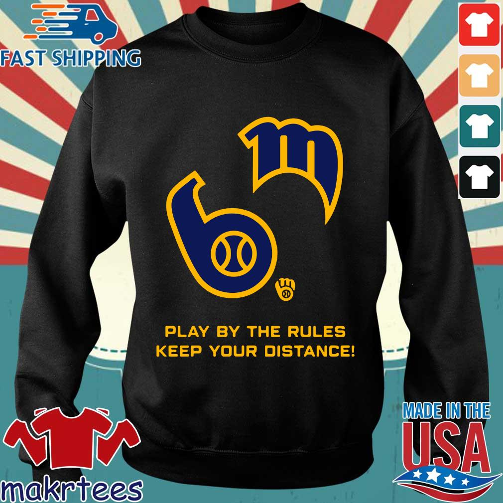 Play By The Rules Keep Your Distance Shirt Sweater den