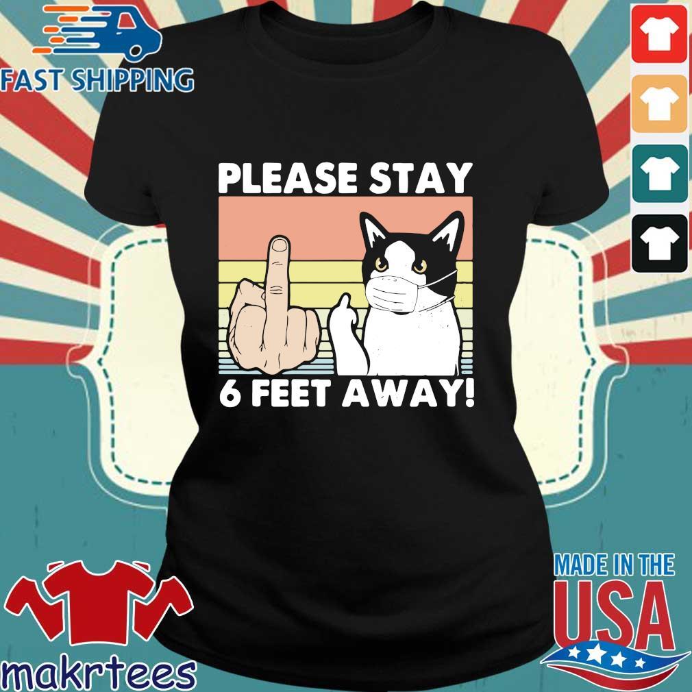 Please Stay 6 Feet Away Cat Vintage Shirt Ladies den