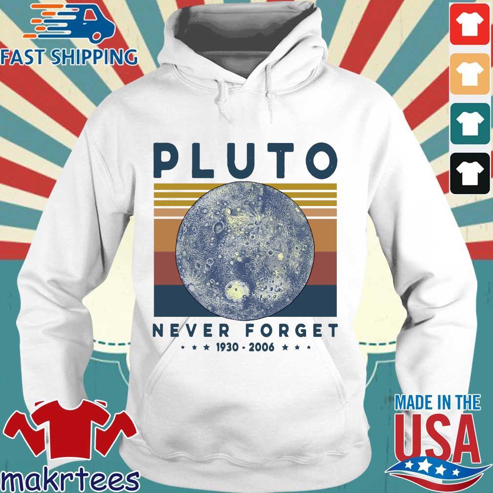 Pluto Never Forget 1930 2006 Vintage Shirt Hoodie trang