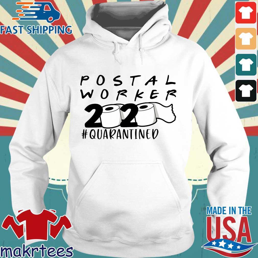 Postal Worker 2020 Toilet Paper #quarantined Shirt Hoodie trang