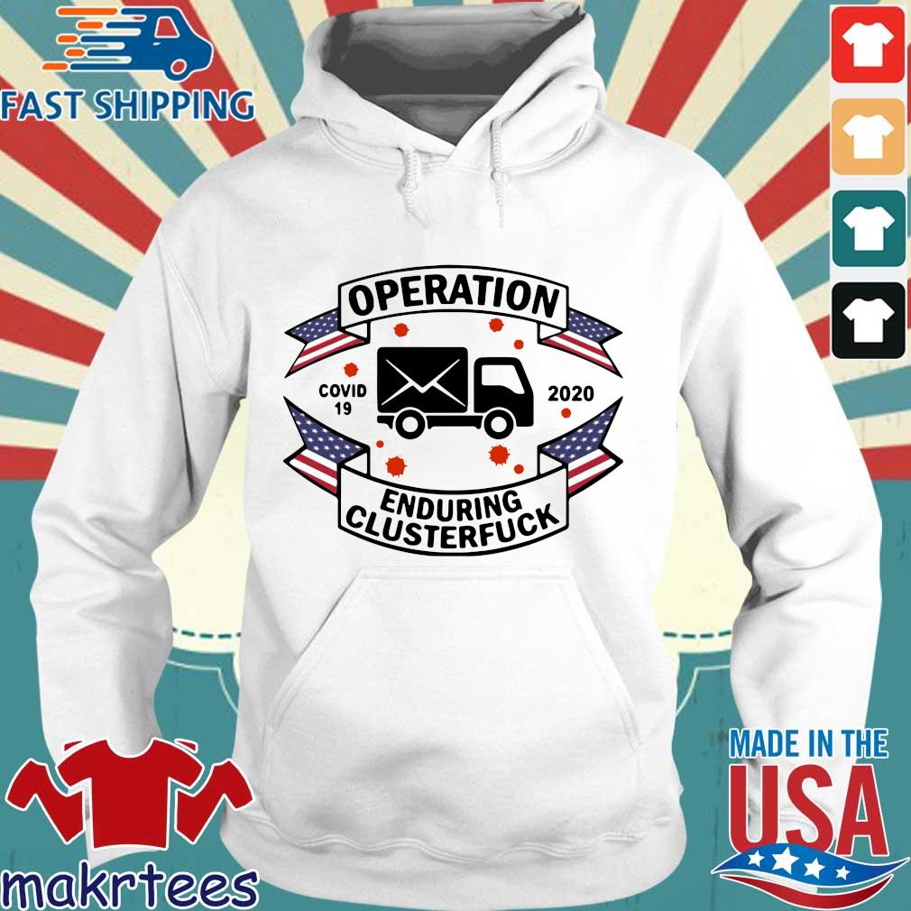 Postal Worker Operation Covid 19 2020 Enduring Clusterfuck T-s Hoodie trang
