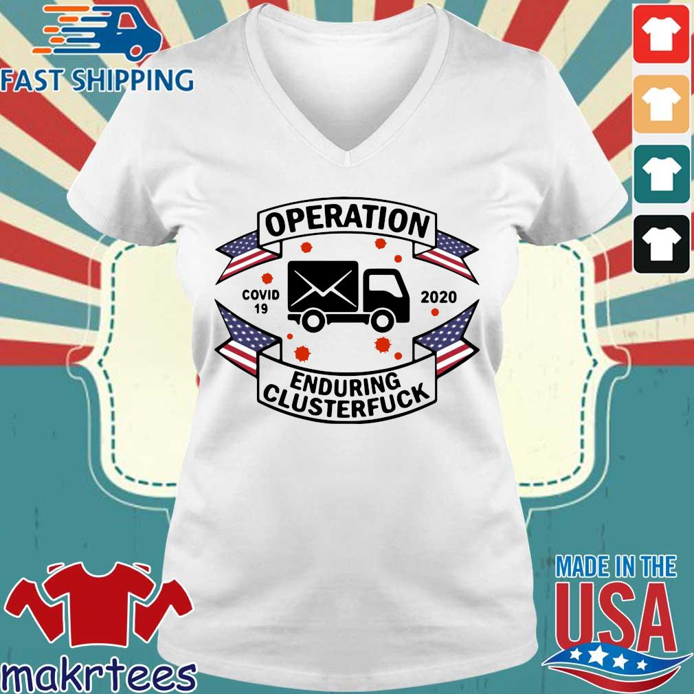 Postal Worker Operation Covid 19 2020 Enduring Clusterfuck T-s Ladies V-neck trang