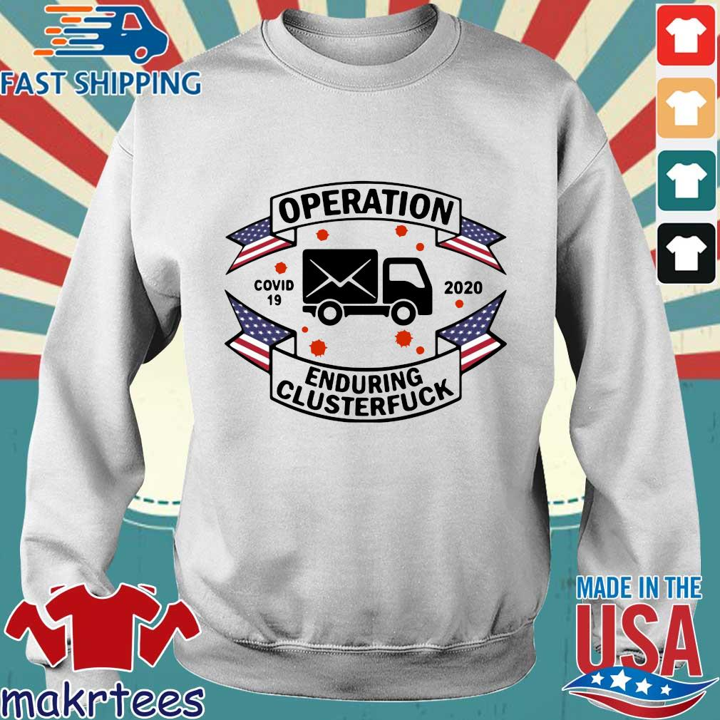 Postal Worker Operation Covid 19 2020 Enduring Clusterfuck T-s Sweater trang
