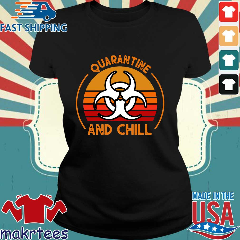 Quarantine And Chill Vintage Tee Shirt Ladies den