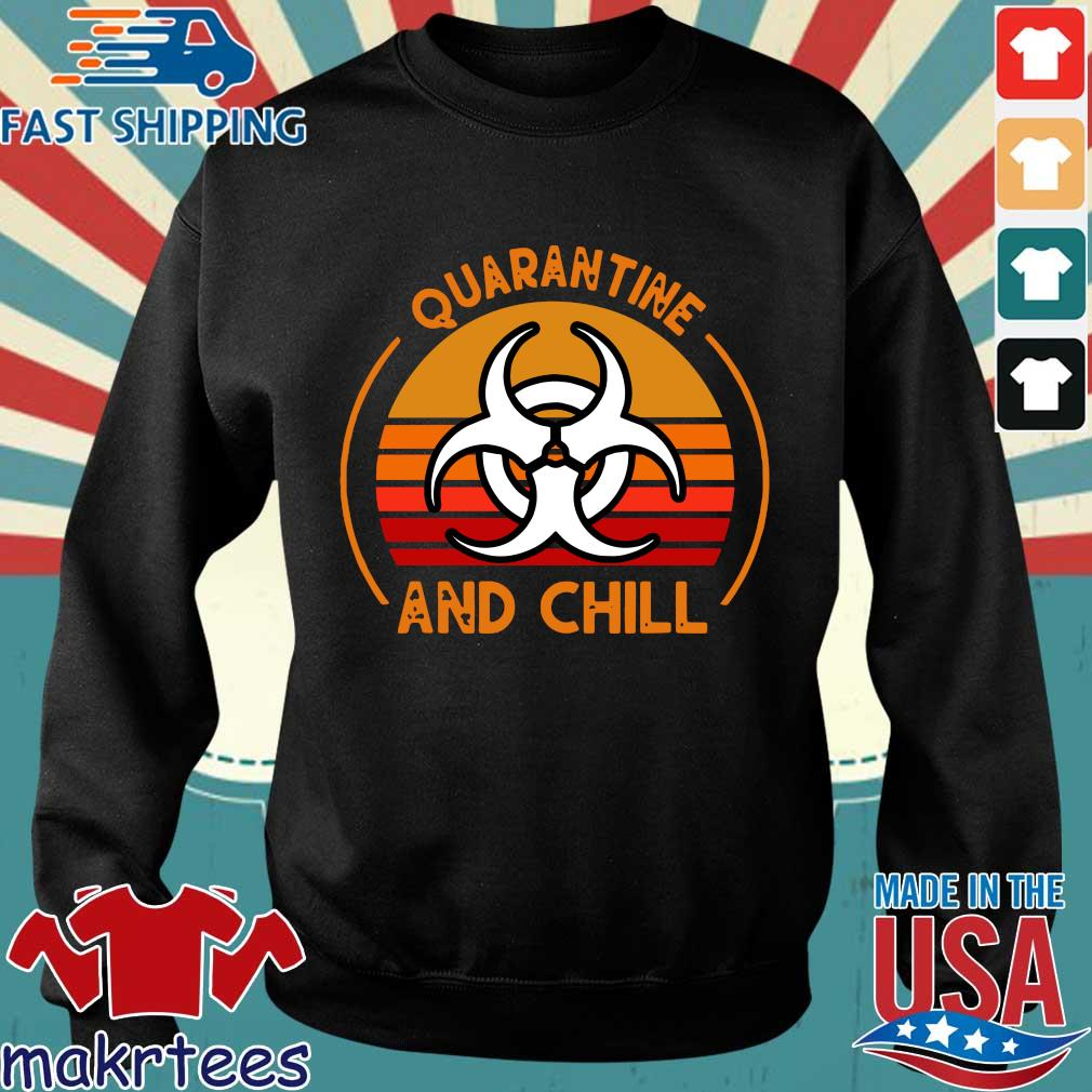 Quarantine And Chill Vintage Tee Shirt Sweater den