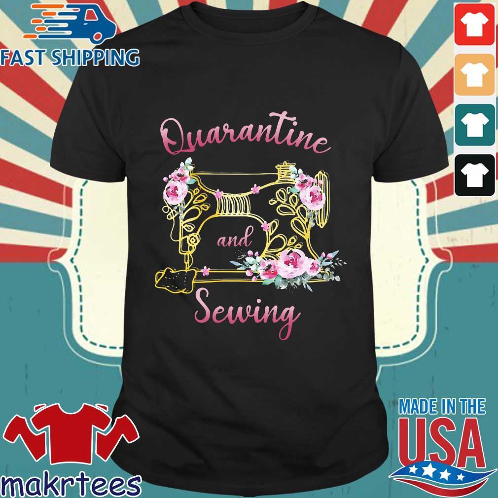 Quarantine And Sewing Shirt