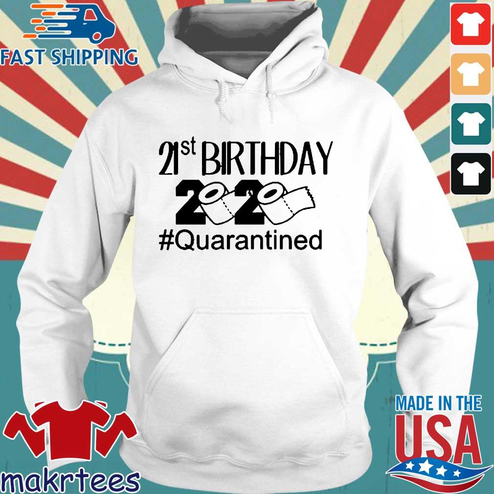 Quarantine Birthday 21st Birthday 2020 Shirt Hoodie trang