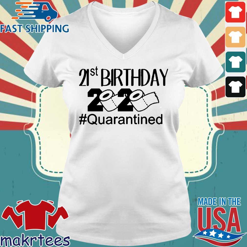 Quarantine Birthday 21st Birthday 2020 Shirt Ladies V-neck trang