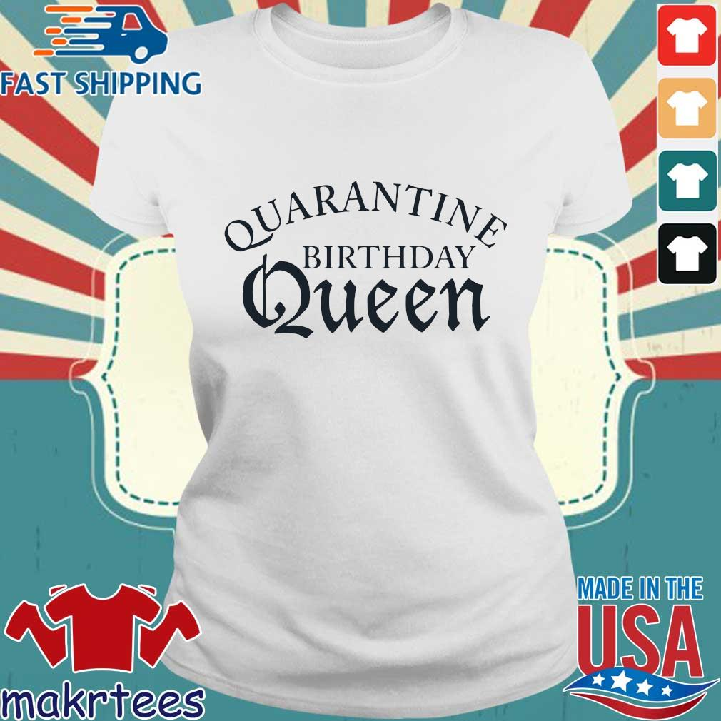 Quarantine Birthday Queen T-s Ladies trang