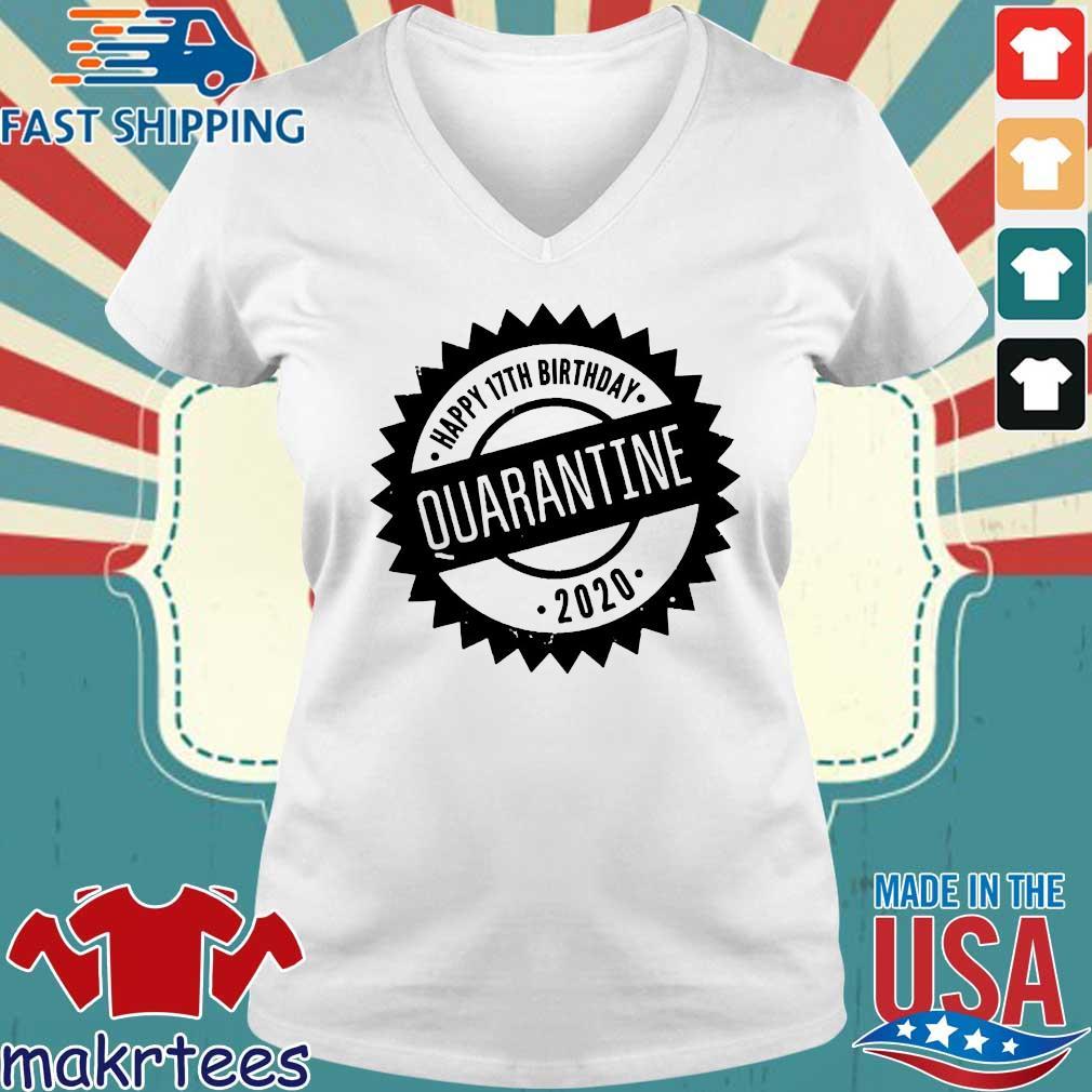 Quarantine Happy Birthday Custom Age Shirt Ladies V-neck trang