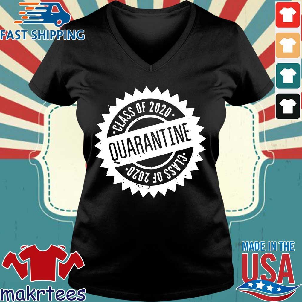 Quarantine Shirt Class Of 2020 Seniors 2020 Senior Quarantine Tee Shirts Ladies V-neck den