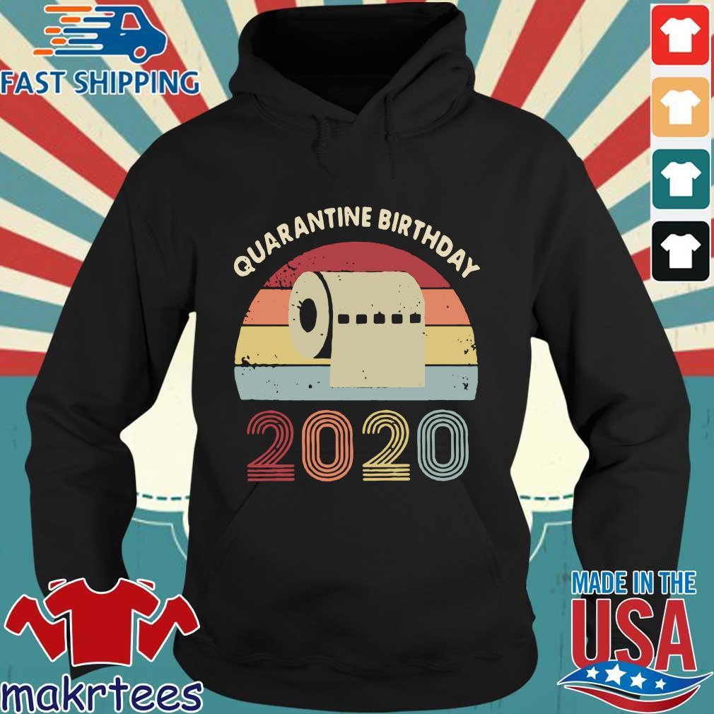 Quarantined Birthday Toilet Paper 2020 Vintage Shirt Hoodie den