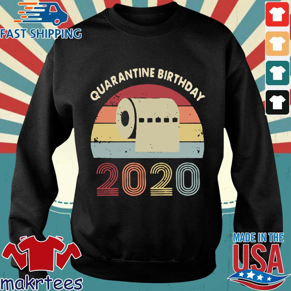 Quarantined Birthday Toilet Paper 2020 Vintage Shirt Sweater den