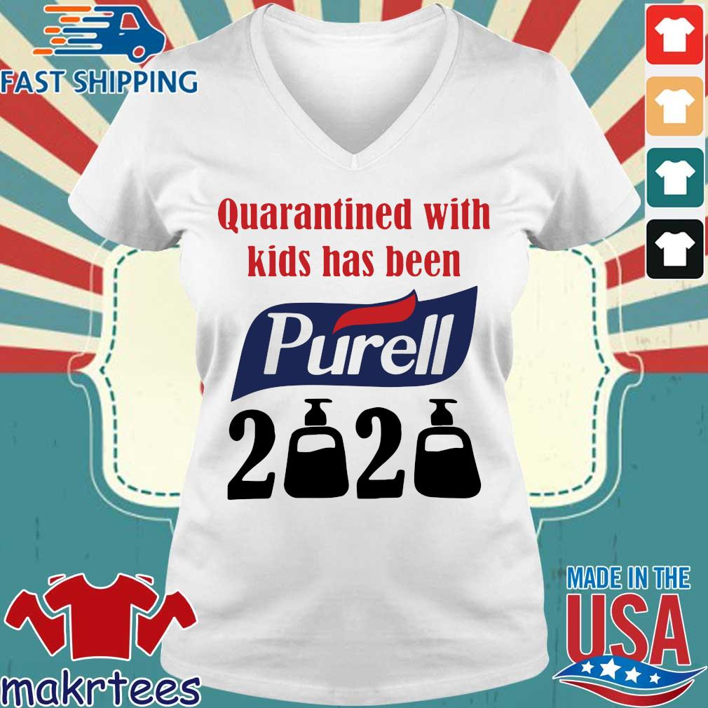 Quarantined With Kids Has Been Purell 2020 Shirt Ladies V-neck trang