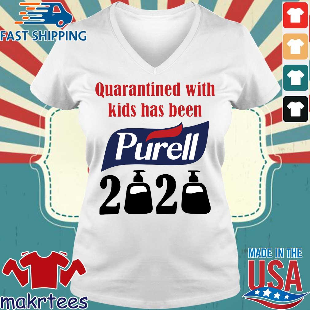 Quarantined With Kids Has Been Purell 2020 Shirts Ladies V-neck trang