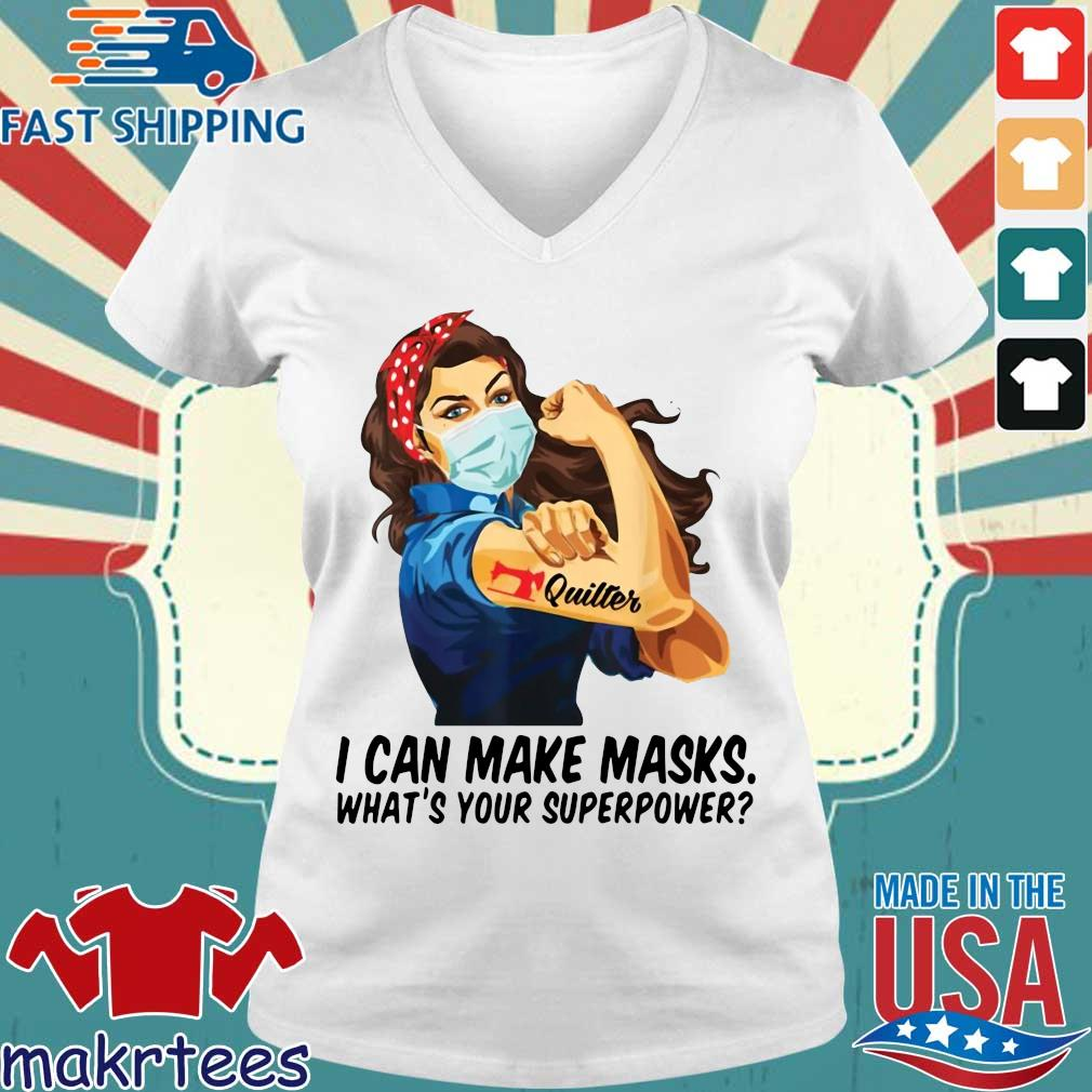 Quilter I Can Make Masks What's Your Superpower Shirt Ladies V-neck trang