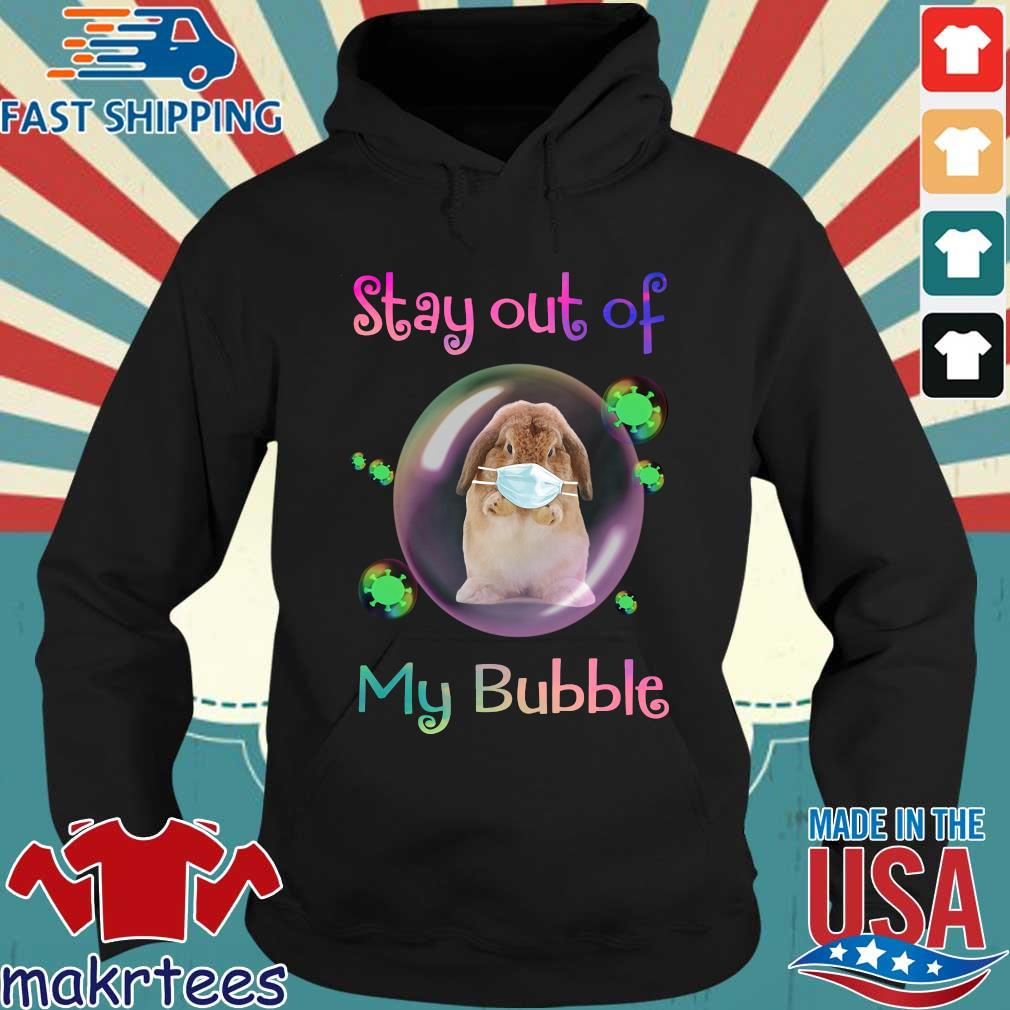 Rabbit Stay Out Of My Bubble Shirt Hoodie den
