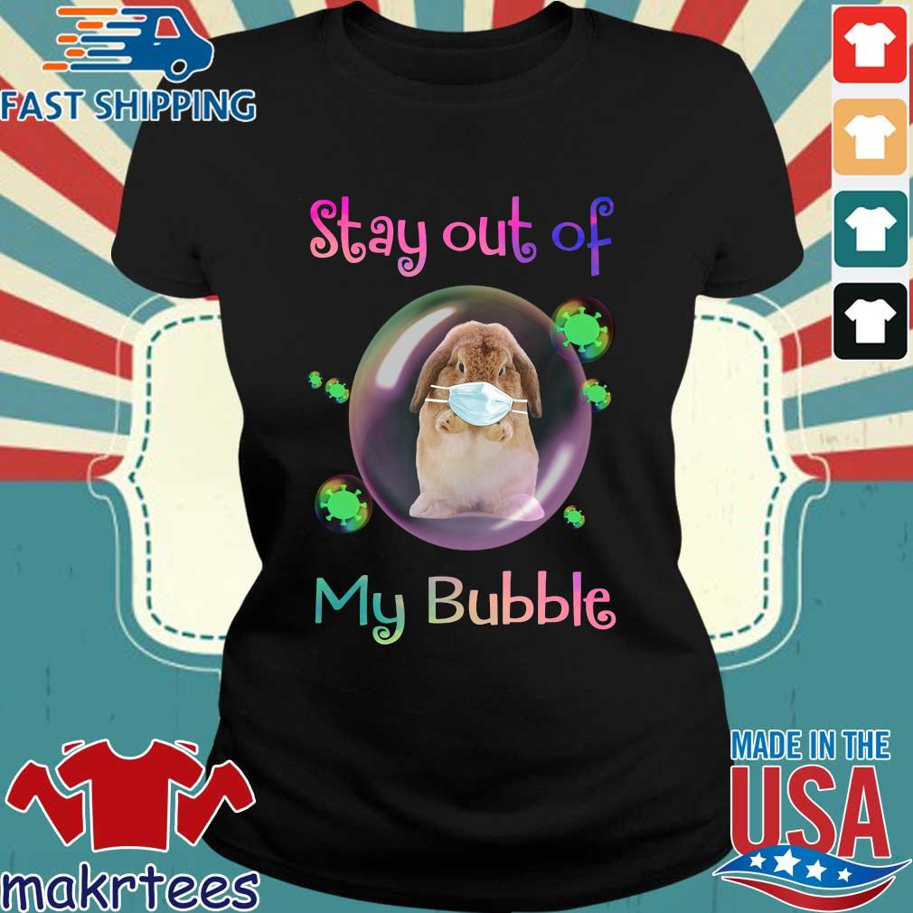 Rabbit Stay Out Of My Bubble Shirt Ladies den