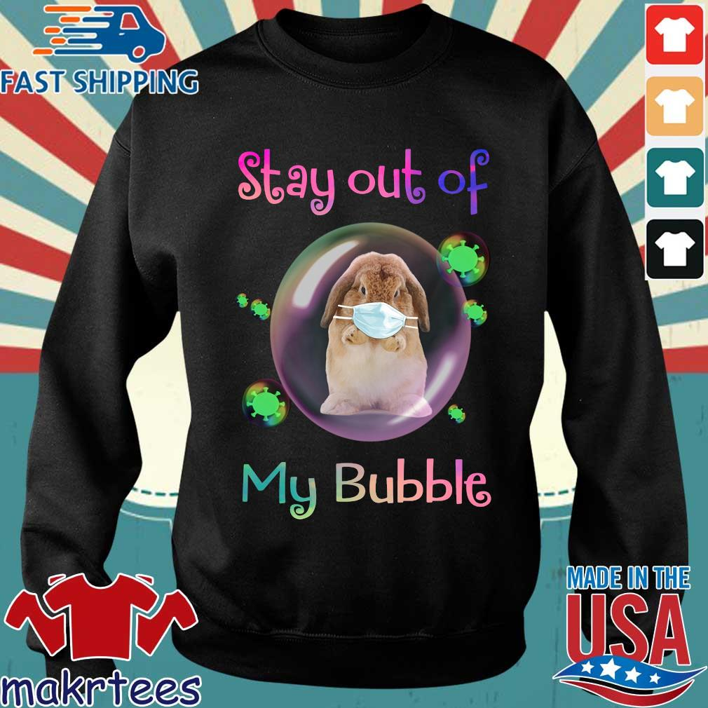 Rabbit Stay Out Of My Bubble Shirt Sweater den