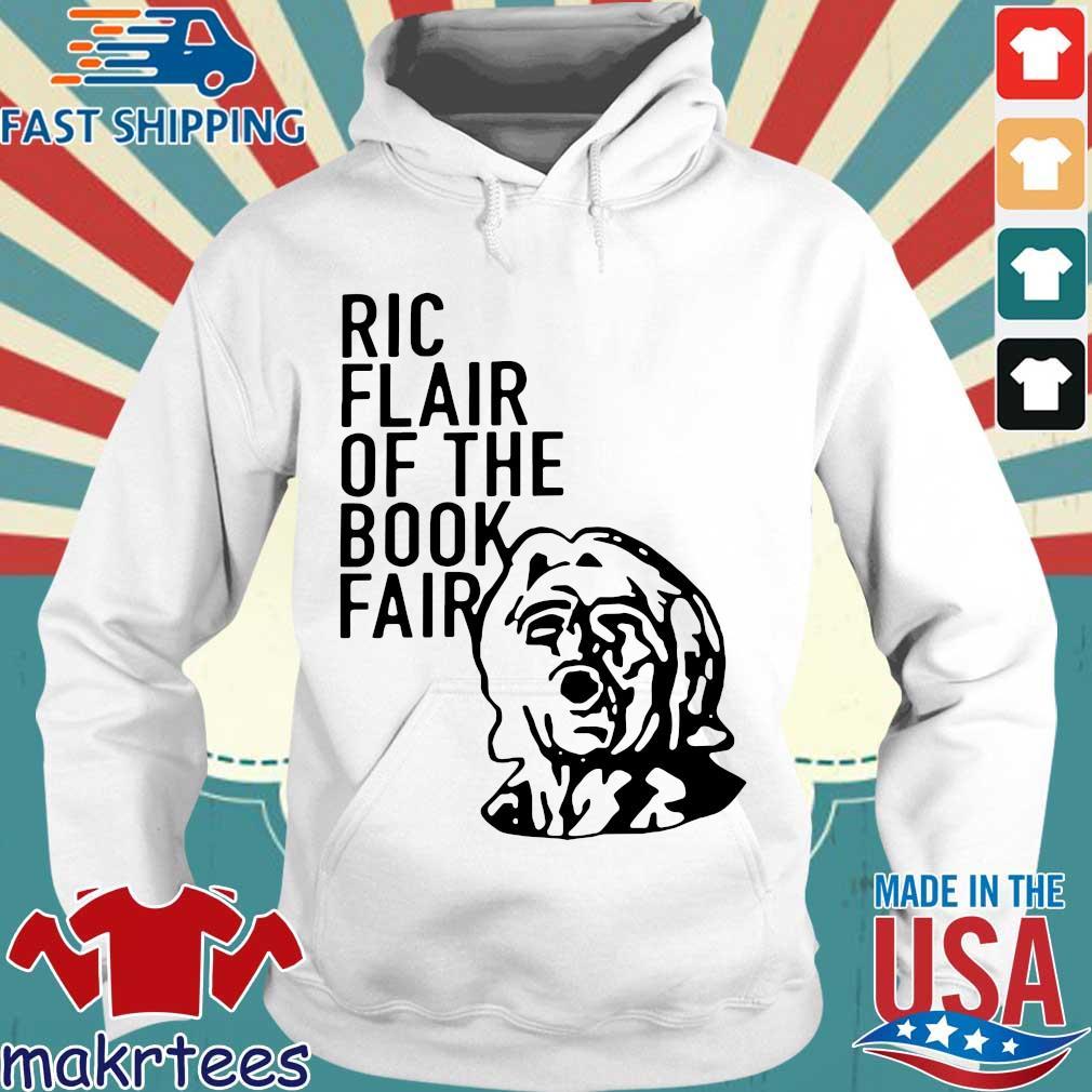 Ric Flair Of The Book Fair Shirtric Flair 2020 Shirt Hoodie trang