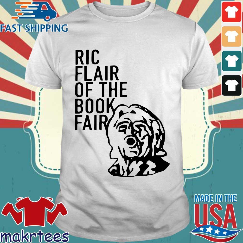 Ric Flair Of The Book Fair Shirtric Flair 2020 Shirt