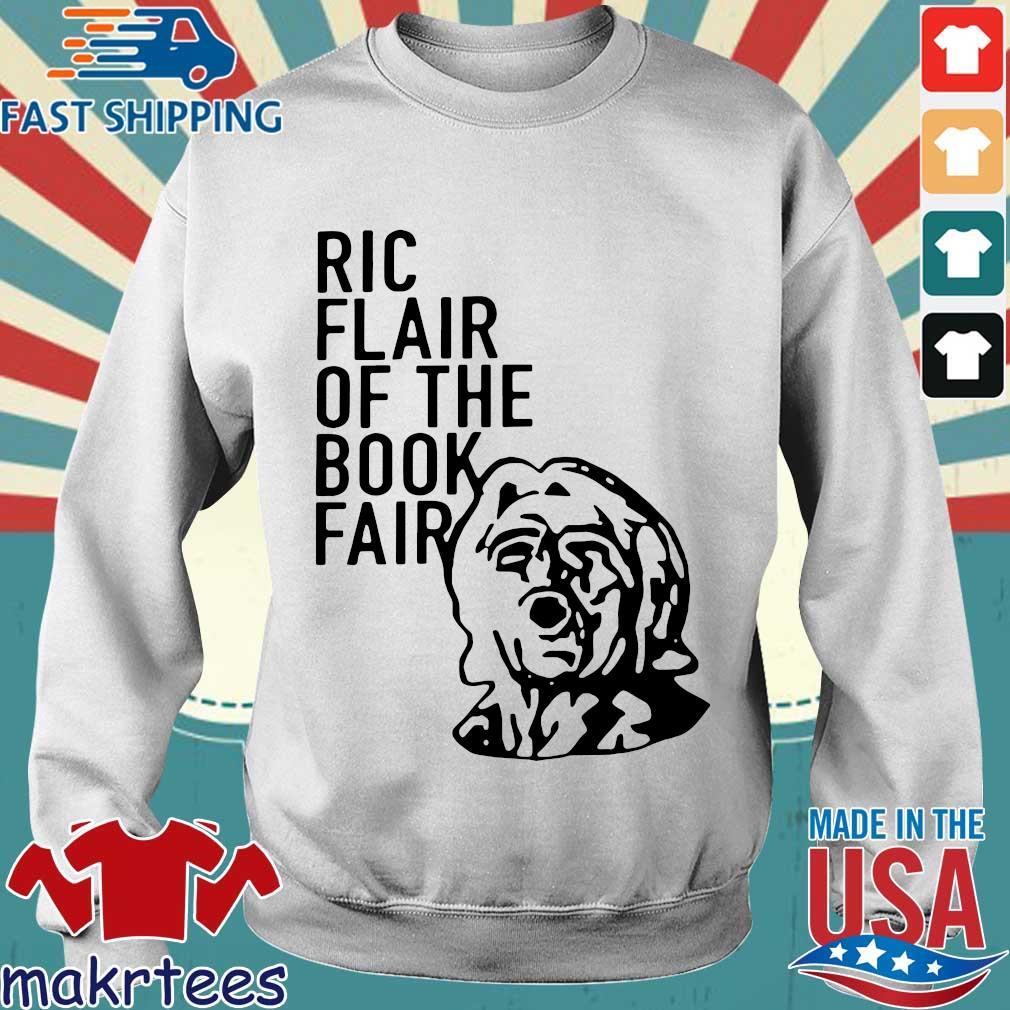Ric Flair Of The Book Fair Shirtric Flair 2020 Shirt Sweater trang