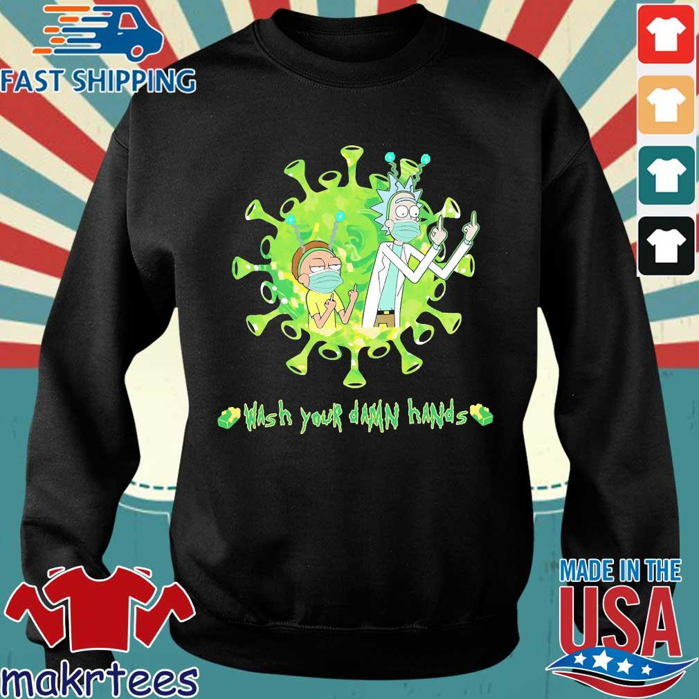 Rick And Morty Corona Wash Your Damn Hands Shirt Sweater den