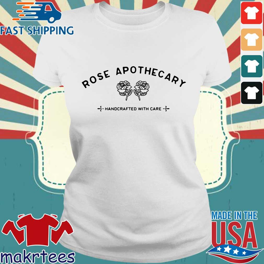 Rose Apothecary Handcrafted With Care Shirt Ladies trang