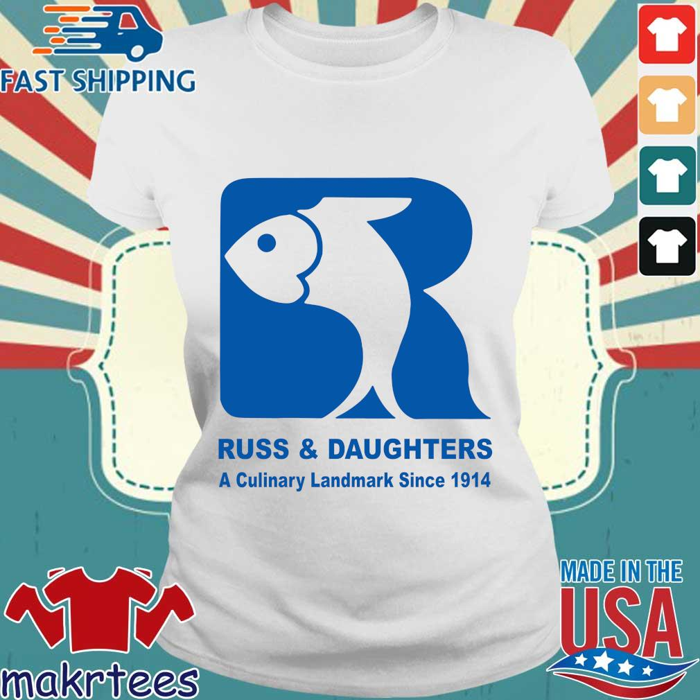 Russ And Daughters A Culinary Landmark Since 1914 Shirt Ladies trang