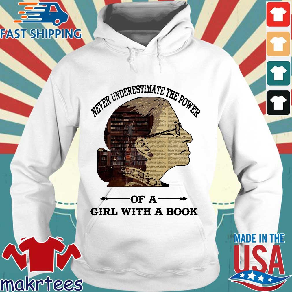 Ruth Bader Ginsburg Never Underestimate The Power Of Girl With A Book Shirt Hoodie trang