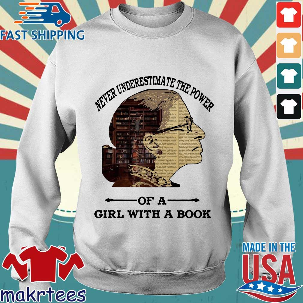 Ruth Bader Ginsburg Never Underestimate The Power Of Girl With A Book Shirt Sweater trang