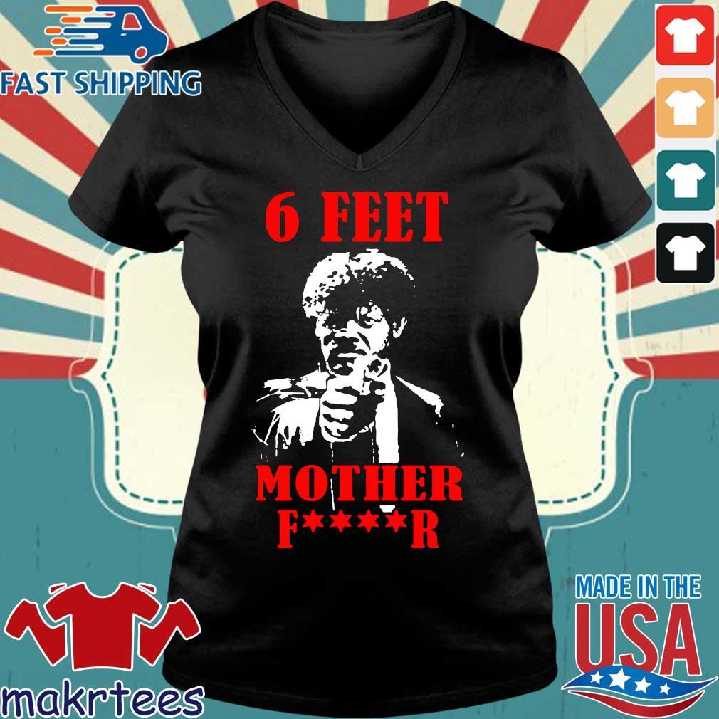 Samuell Jackson 6 Feet Motherfucker Shirt Ladies V-neck den