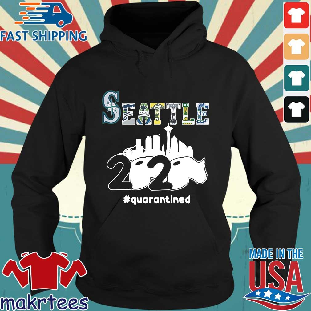 Seattle 2020 Quarantined Shirt Hoodie den